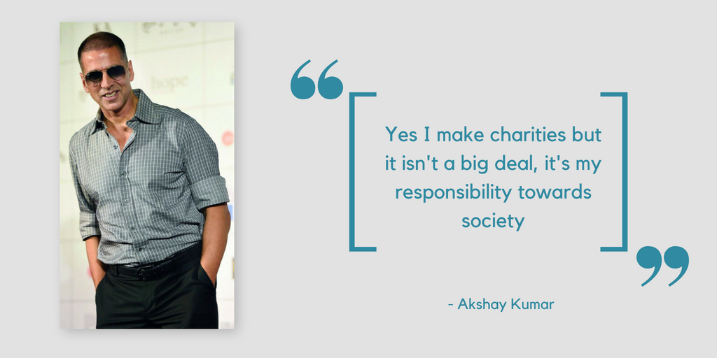 Quotes about charity by Akshay Kumar