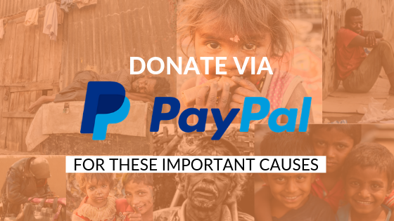 Donate via Paypal to NGOs for These Important Causes