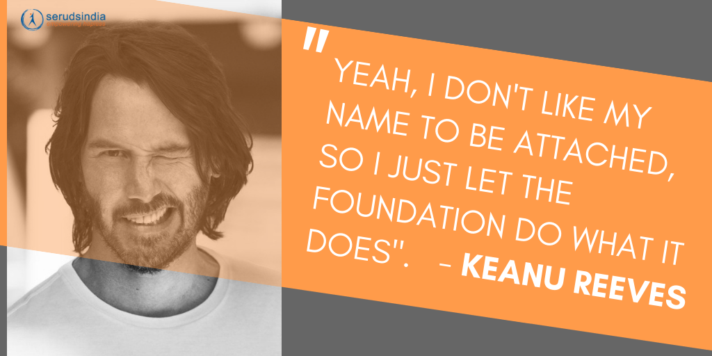 Keanu Reeves Charity Foundation