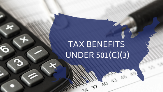 Tax Benefits Under 501(C)(3) in USA _ Donation for Charity