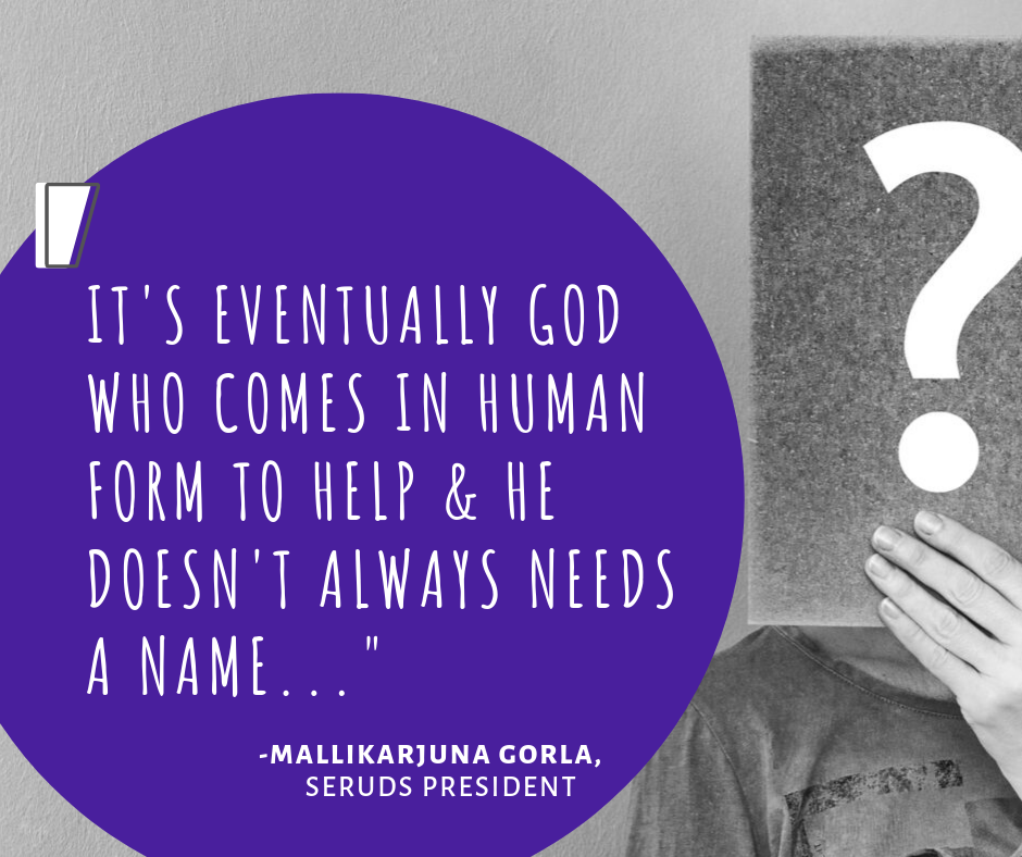 Its eventually god who comes in human form to help & he doesn't always needs a name...