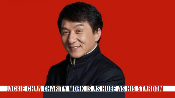 Jackie Chan Charity Work Is As Huge As His Stardom