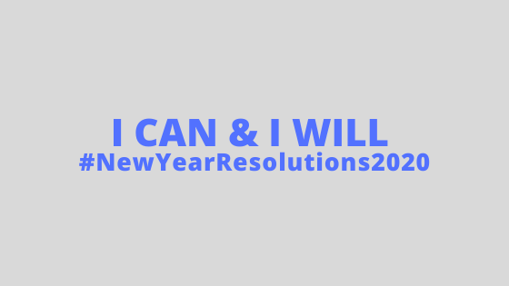 Best New Year's Resolutions 2020 And How You Can Follow Them