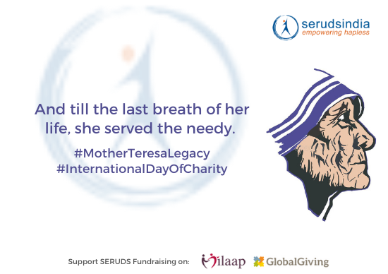 And till the last breath of her life, she served the needy. - International Day Of Charity