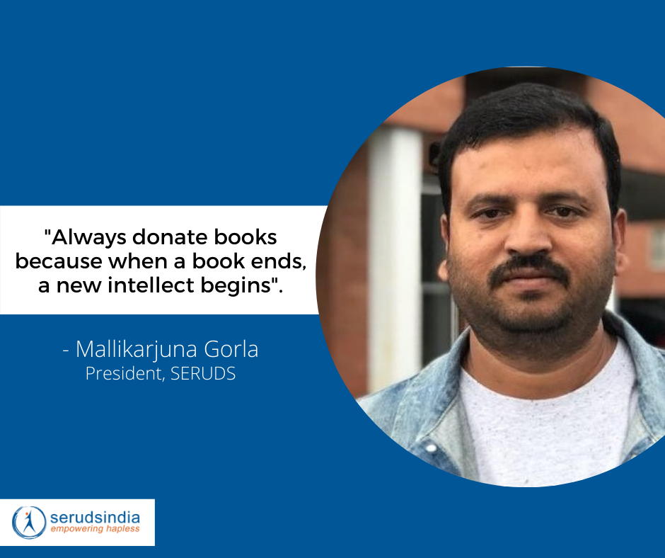 _Always donate books because when a book ends, a new intellect begins_. - Mallikarjuna