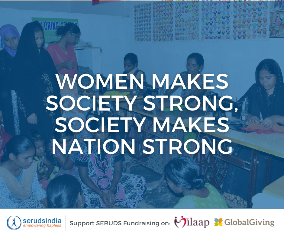 WOMEN MAKES SOCIETY STRONG,Charity For Women Causes in India To Donate_
